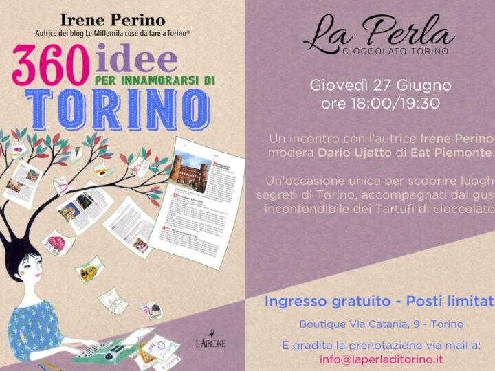 """Presentazione libro """"360 idee per innamorarsi di Torino"""""""